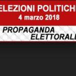 Elezioni Politiche e Regionali 2018 – Propaganda elettorale